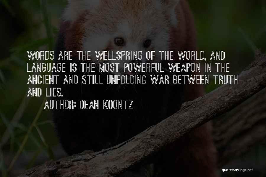 Words Weapon Quotes By Dean Koontz
