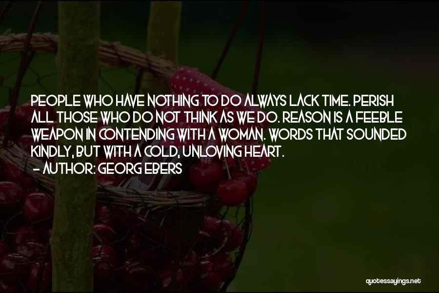 Words Weapon Quotes By Georg Ebers