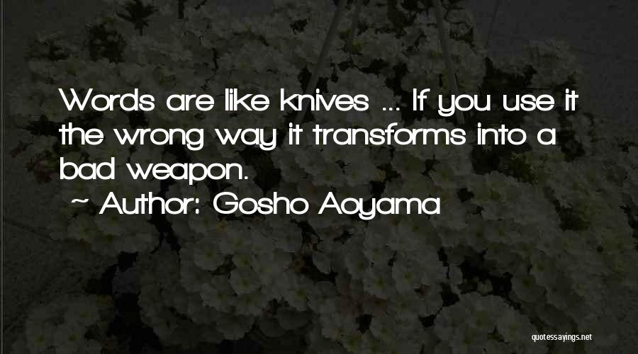 Words Weapon Quotes By Gosho Aoyama