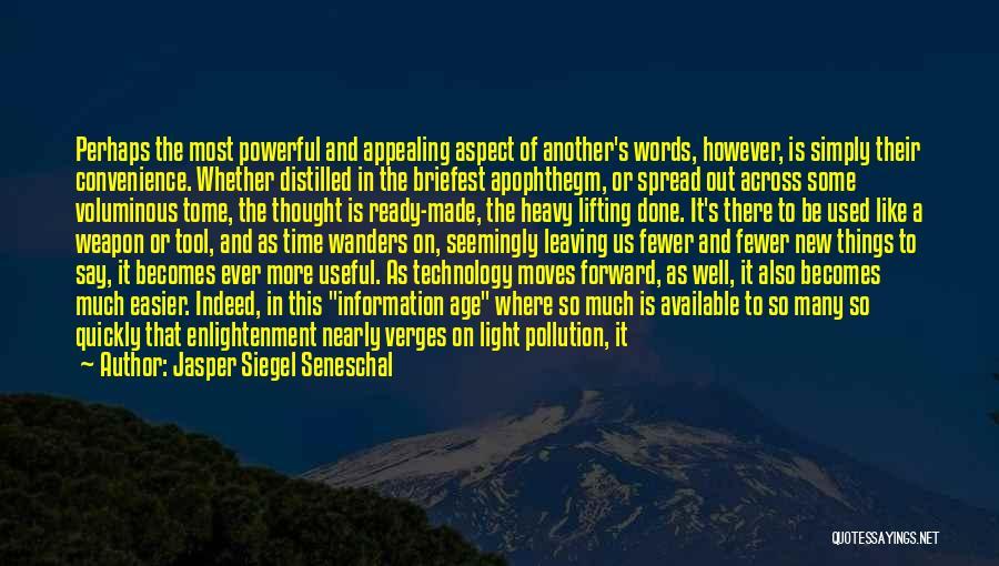 Words Weapon Quotes By Jasper Siegel Seneschal
