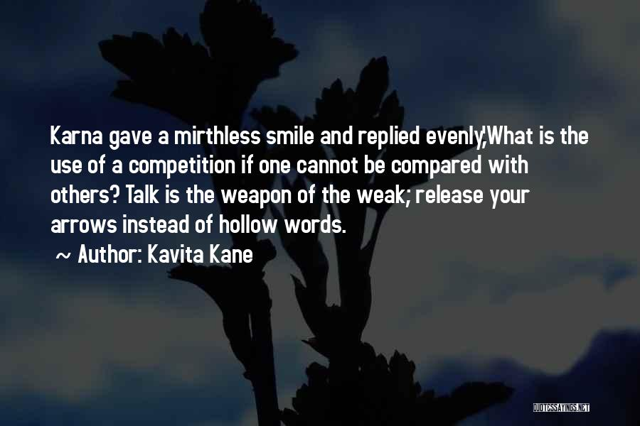 Words Weapon Quotes By Kavita Kane