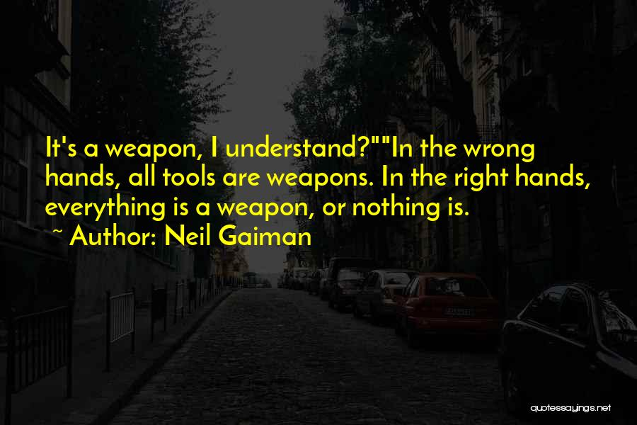 Words Weapon Quotes By Neil Gaiman