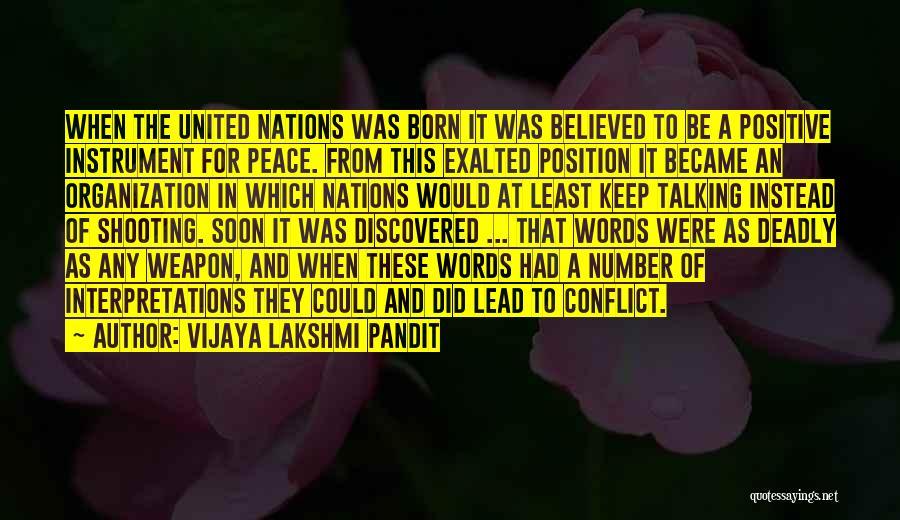 Words Weapon Quotes By Vijaya Lakshmi Pandit