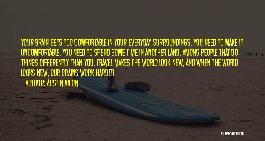 Work And Travel Quotes By Austin Kleon