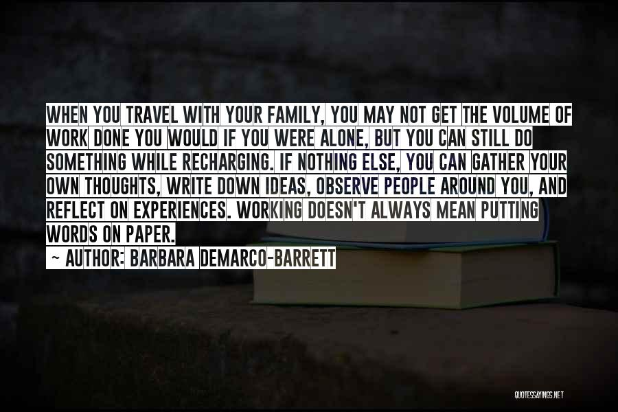 Work And Travel Quotes By Barbara DeMarco-Barrett