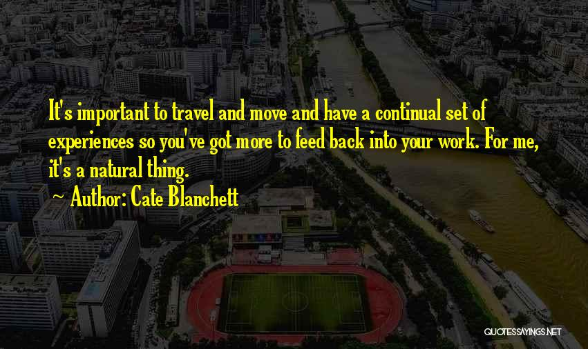 Work And Travel Quotes By Cate Blanchett