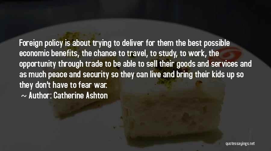 Work And Travel Quotes By Catherine Ashton