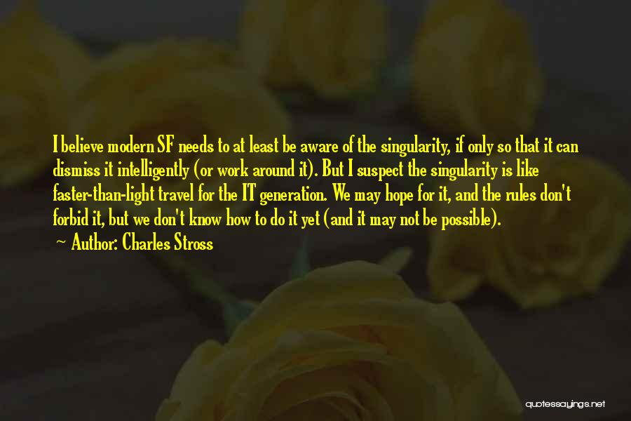 Work And Travel Quotes By Charles Stross