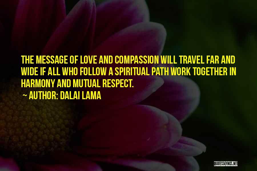 Work And Travel Quotes By Dalai Lama