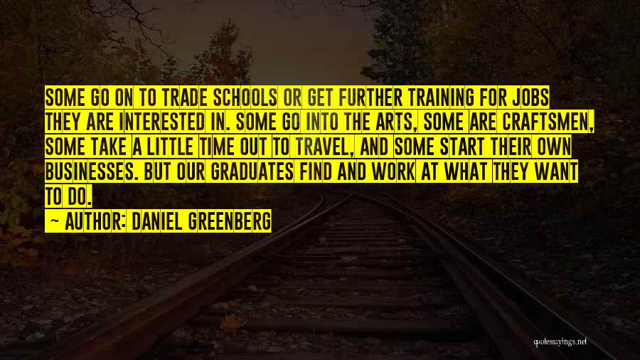 Work And Travel Quotes By Daniel Greenberg