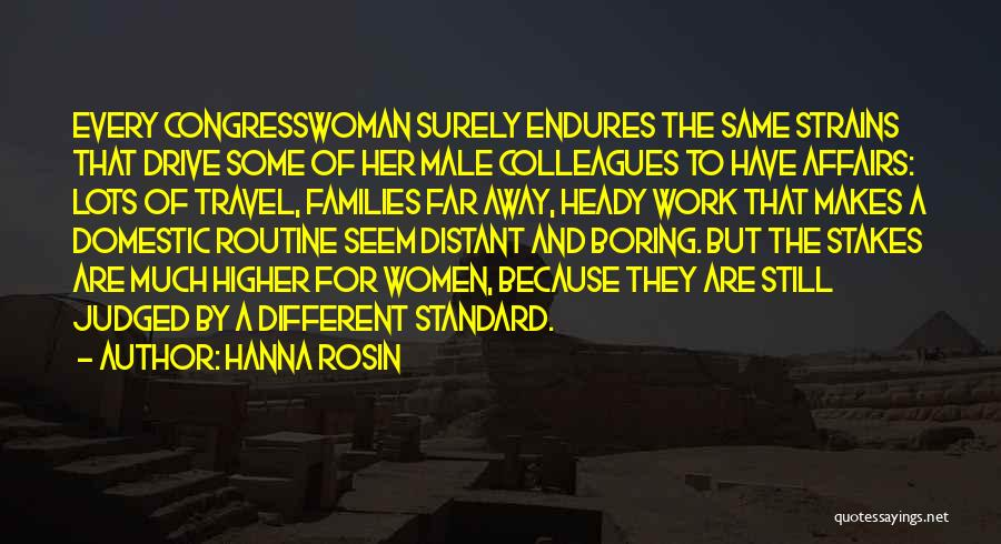 Work And Travel Quotes By Hanna Rosin