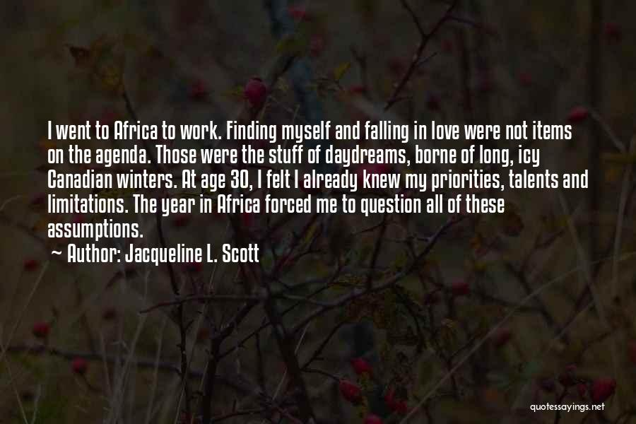 Work And Travel Quotes By Jacqueline L. Scott