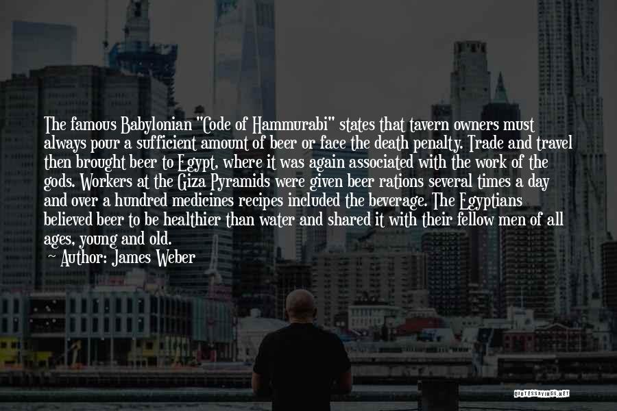 Work And Travel Quotes By James Weber