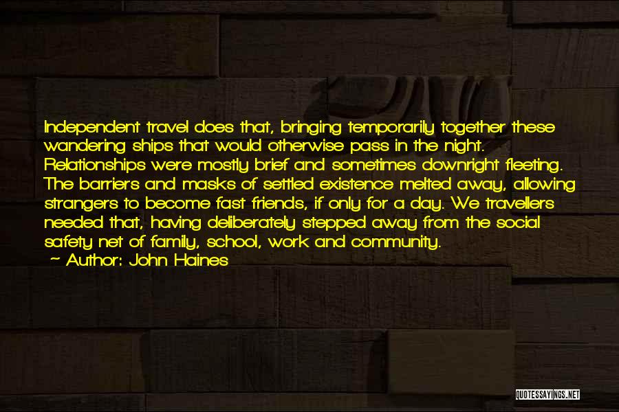 Work And Travel Quotes By John Haines