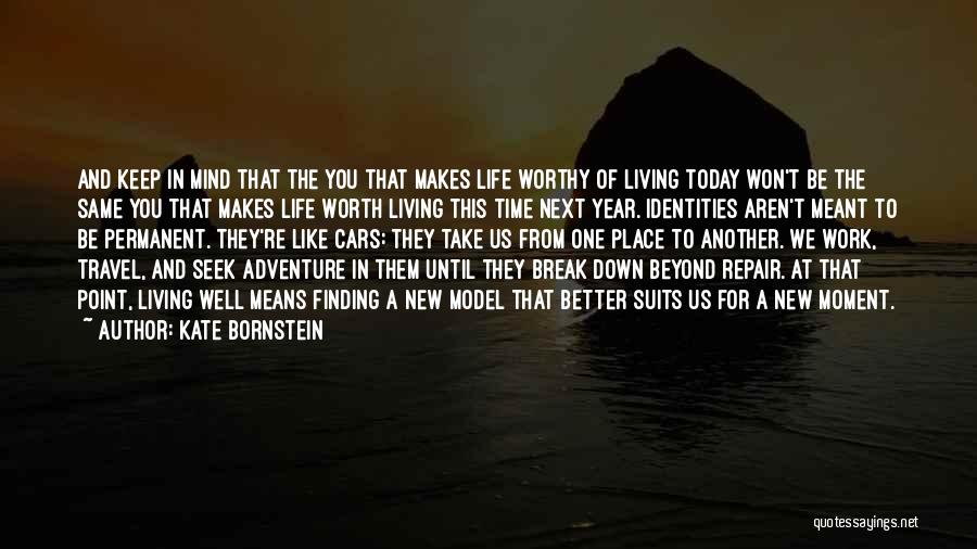 Work And Travel Quotes By Kate Bornstein