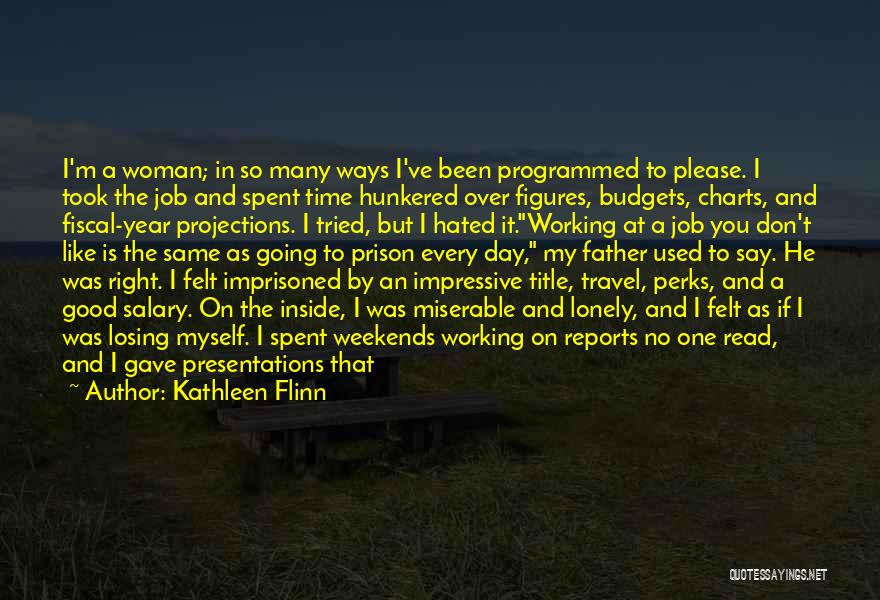 Work And Travel Quotes By Kathleen Flinn