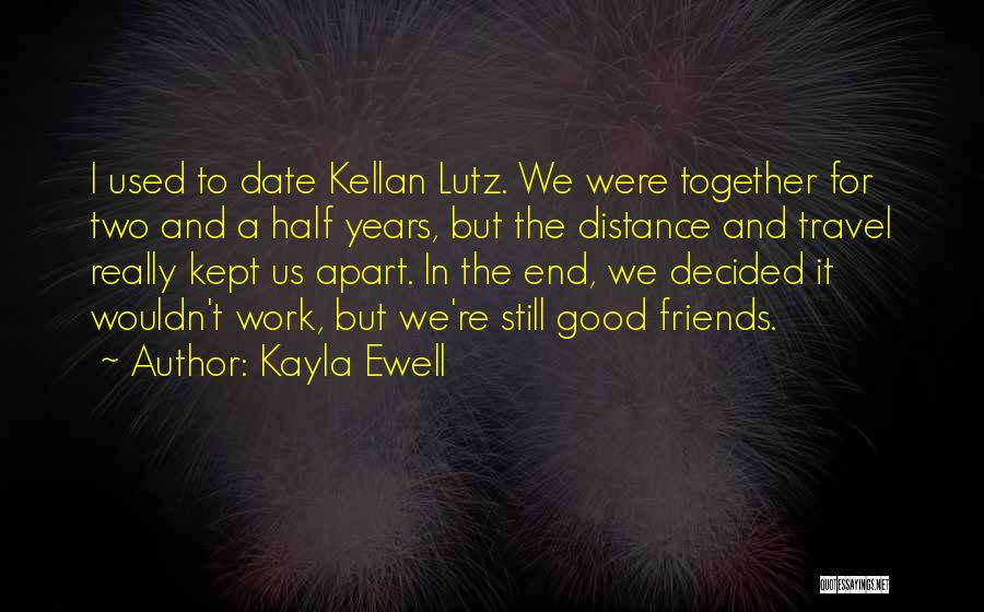 Work And Travel Quotes By Kayla Ewell