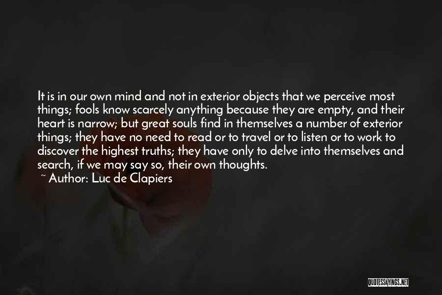 Work And Travel Quotes By Luc De Clapiers