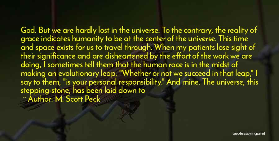 Work And Travel Quotes By M. Scott Peck