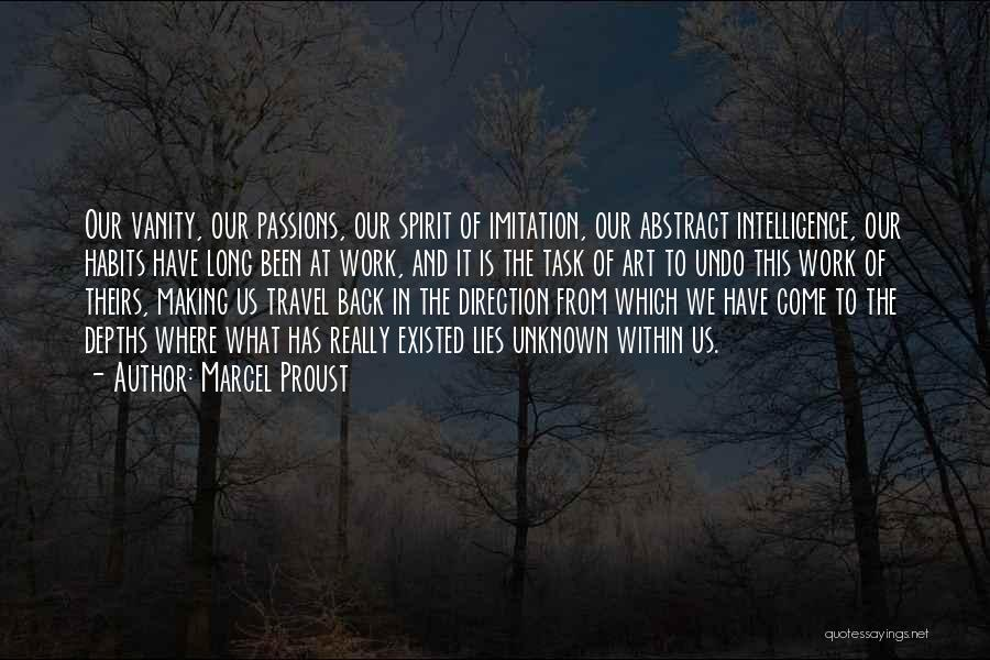 Work And Travel Quotes By Marcel Proust