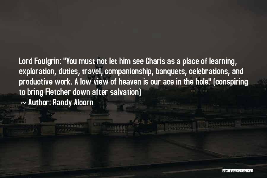 Work And Travel Quotes By Randy Alcorn