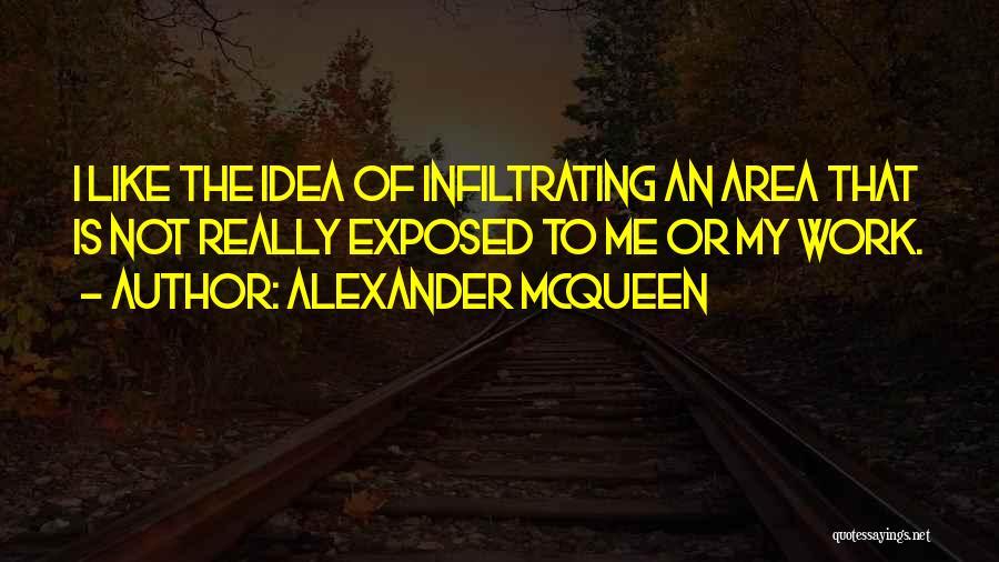 Work Area Quotes By Alexander McQueen