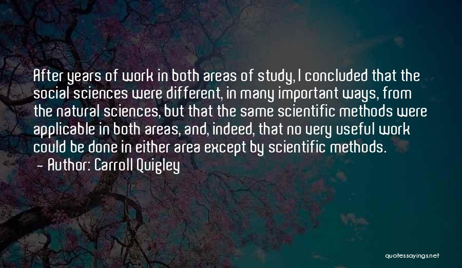 Work Area Quotes By Carroll Quigley
