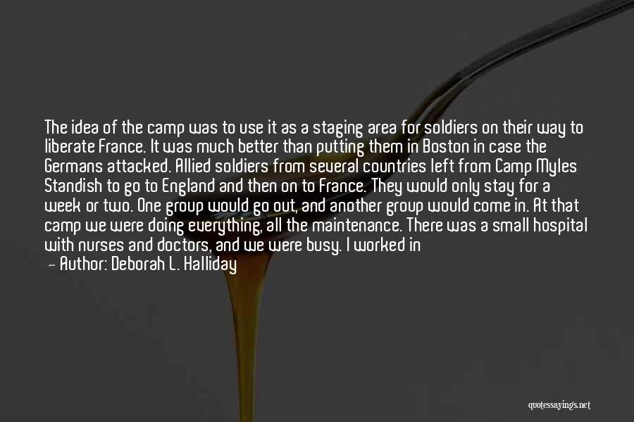 Work Area Quotes By Deborah L. Halliday