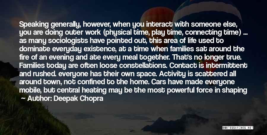 Work Area Quotes By Deepak Chopra