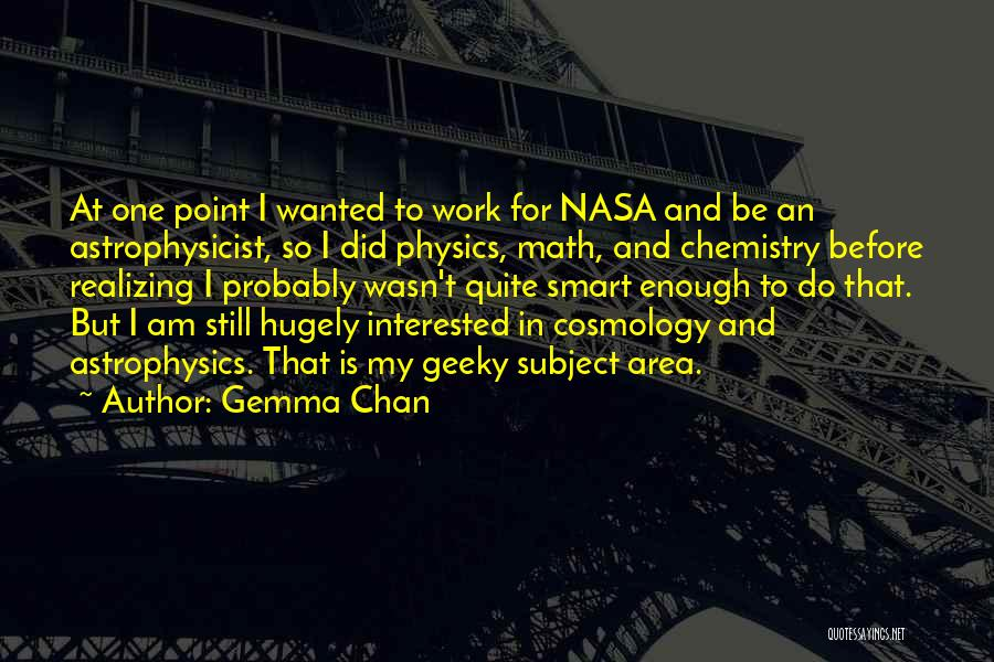 Work Area Quotes By Gemma Chan