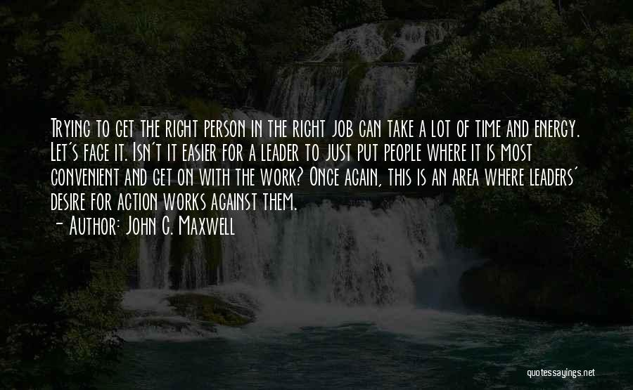 Work Area Quotes By John C. Maxwell