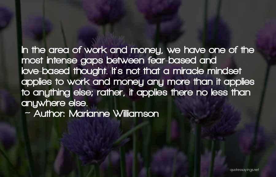 Work Area Quotes By Marianne Williamson