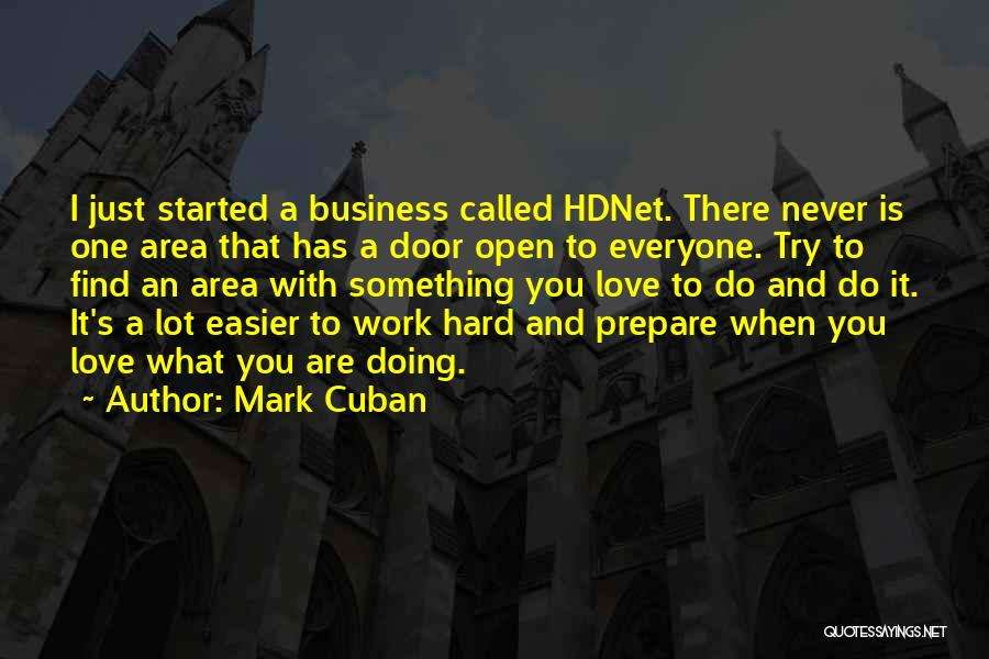 Work Area Quotes By Mark Cuban