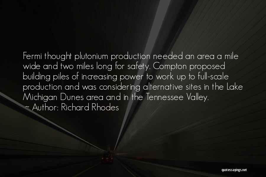 Work Area Quotes By Richard Rhodes