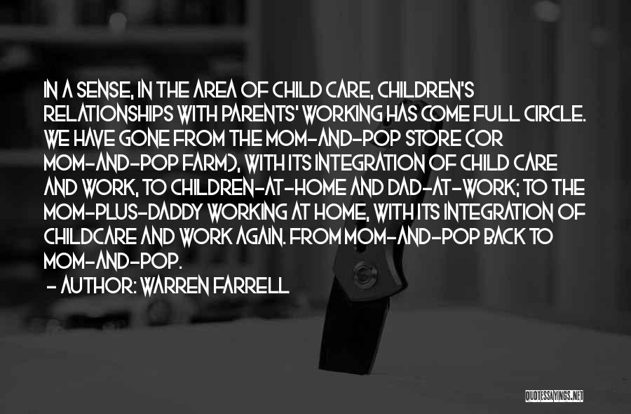 Work Area Quotes By Warren Farrell