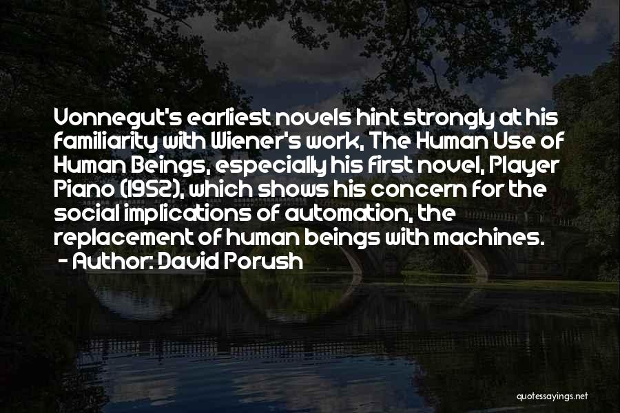 Work Automation Quotes By David Porush