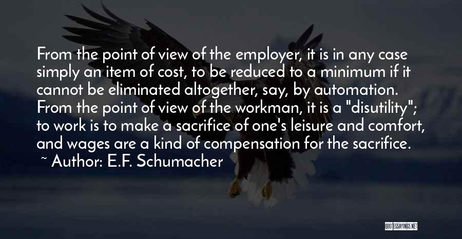 Work Automation Quotes By E.F. Schumacher