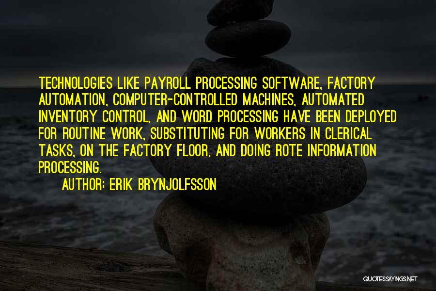 Work Automation Quotes By Erik Brynjolfsson