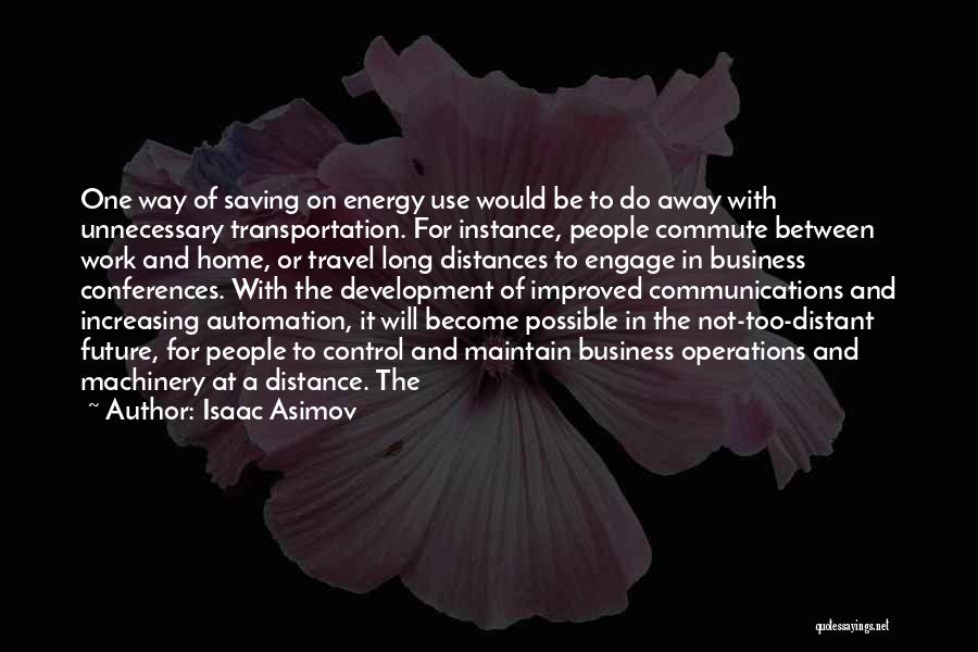 Work Automation Quotes By Isaac Asimov