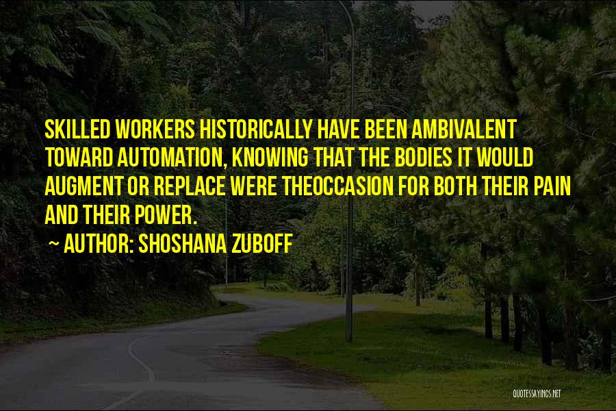 Work Automation Quotes By Shoshana Zuboff