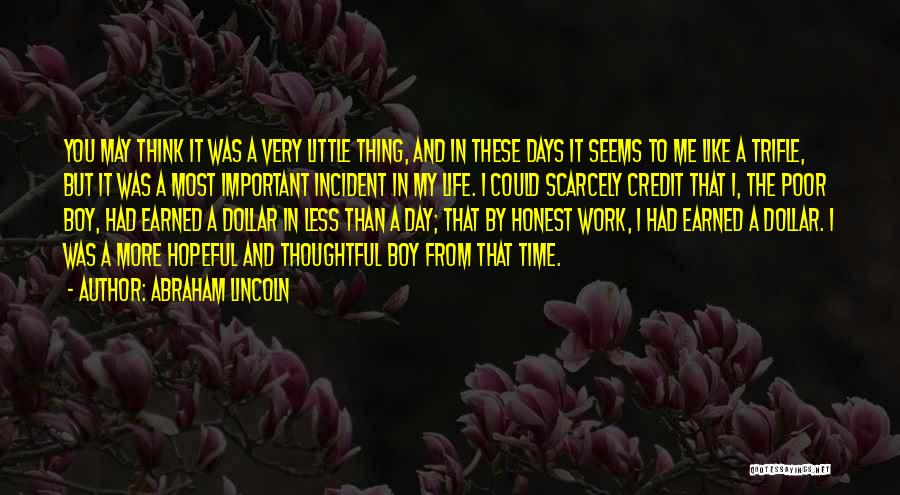 Work By Abraham Lincoln Quotes By Abraham Lincoln