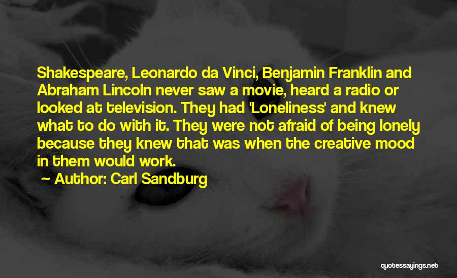 Work By Abraham Lincoln Quotes By Carl Sandburg