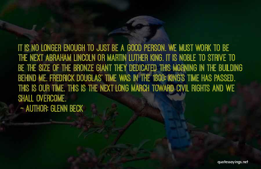 Work By Abraham Lincoln Quotes By Glenn Beck