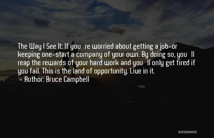Work Hard Live Well Quotes By Bruce Campbell