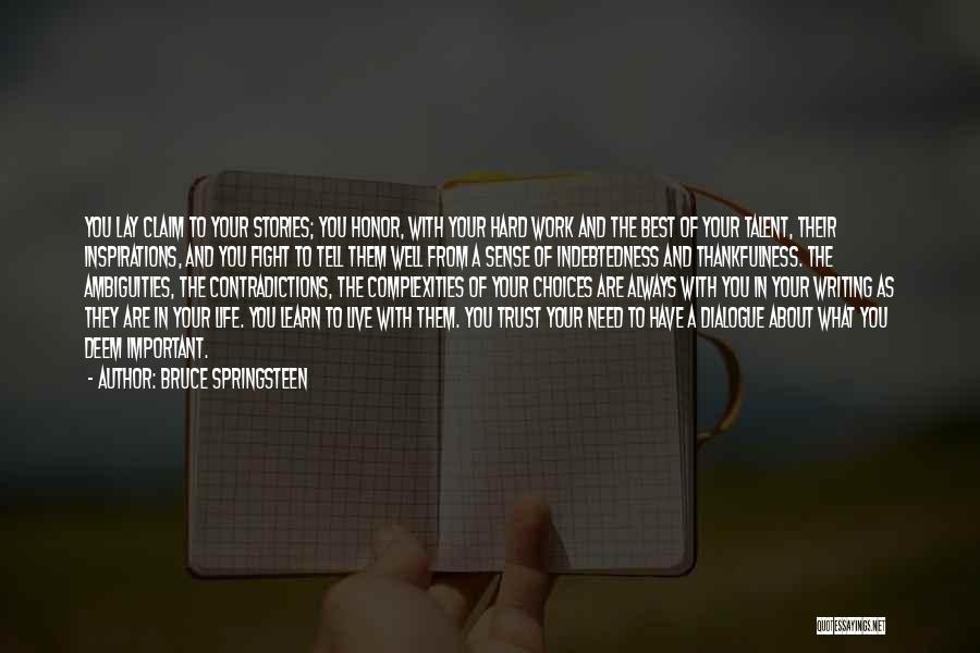 Work Hard Live Well Quotes By Bruce Springsteen