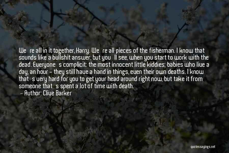 Work Hard Live Well Quotes By Clive Barker
