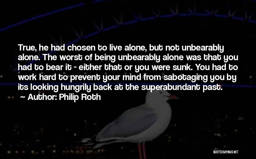 Work Hard Live Well Quotes By Philip Roth