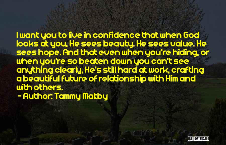 Work Hard Live Well Quotes By Tammy Maltby