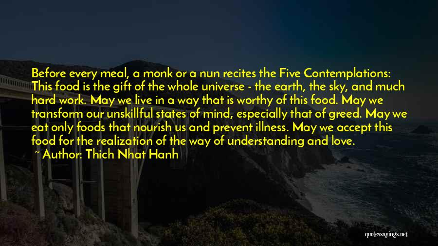 Work Hard Live Well Quotes By Thich Nhat Hanh