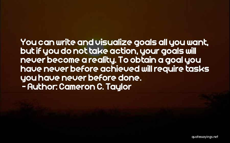 Work Hard You Will Success Quotes By Cameron C. Taylor